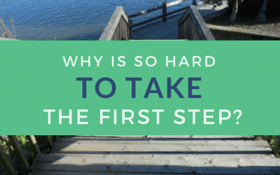 Why is it so hard to take the first step?