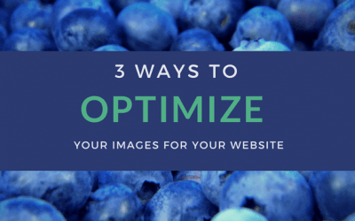 3 ways to optimize your images for your website
