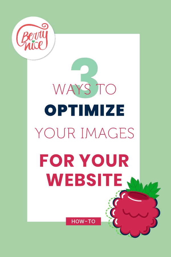 3ways to optmize your images foryour website